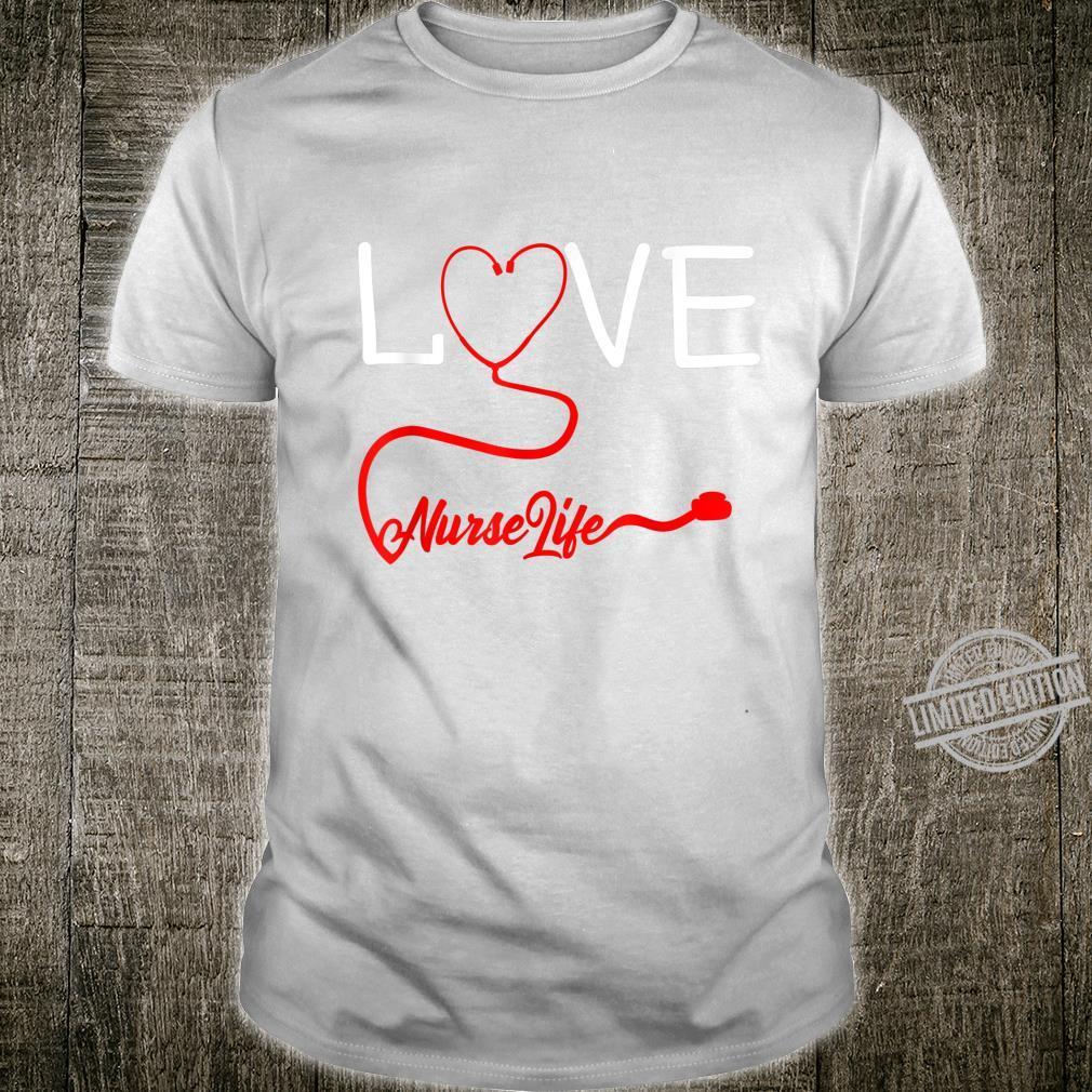 LOVE Stethoscope Nurse Life Valentine's Day Shirt