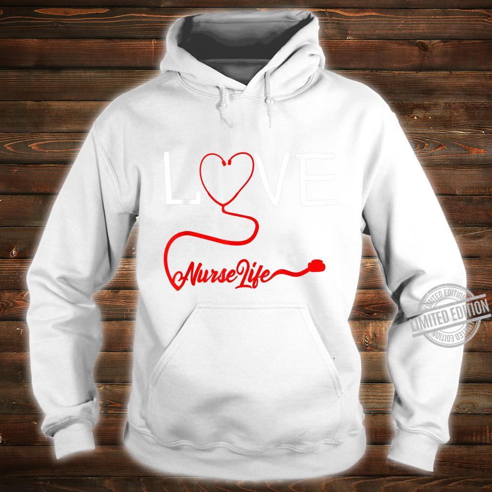 LOVE Stethoscope Nurse Life Valentine's Day Shirt hoodie