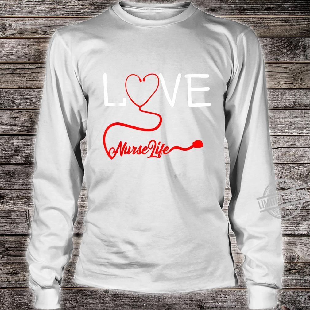 LOVE Stethoscope Nurse Life Valentine's Day Shirt long sleeved