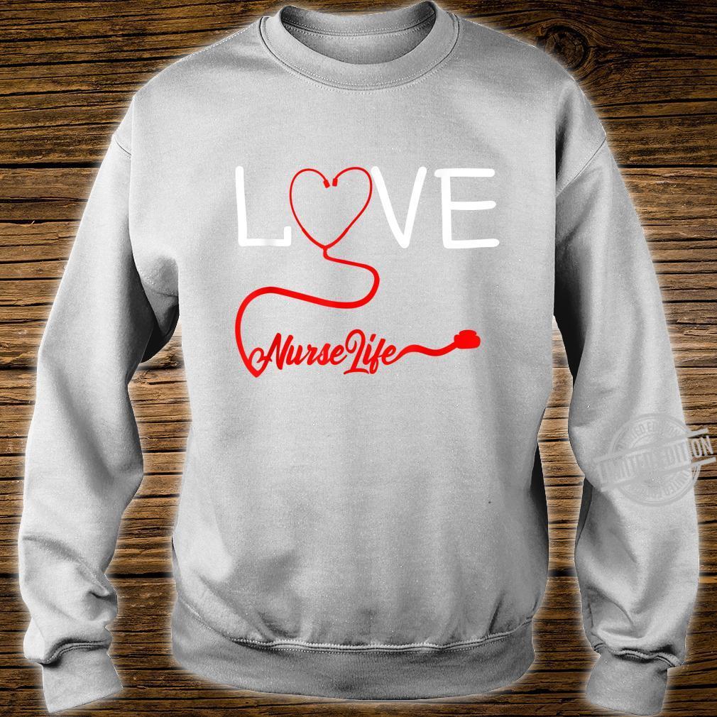 LOVE Stethoscope Nurse Life Valentine's Day Shirt sweater
