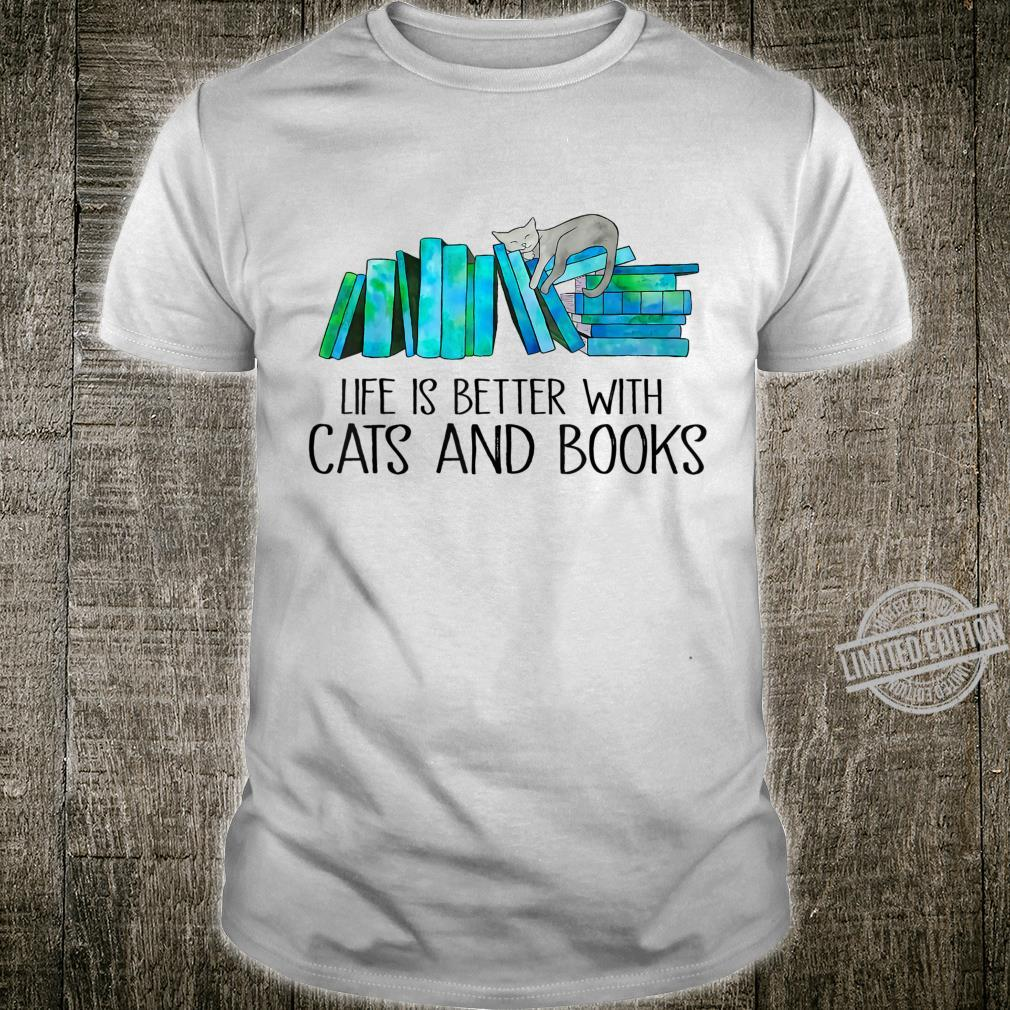 Life Is Better With Cats And Books Love Reading Book Shirt