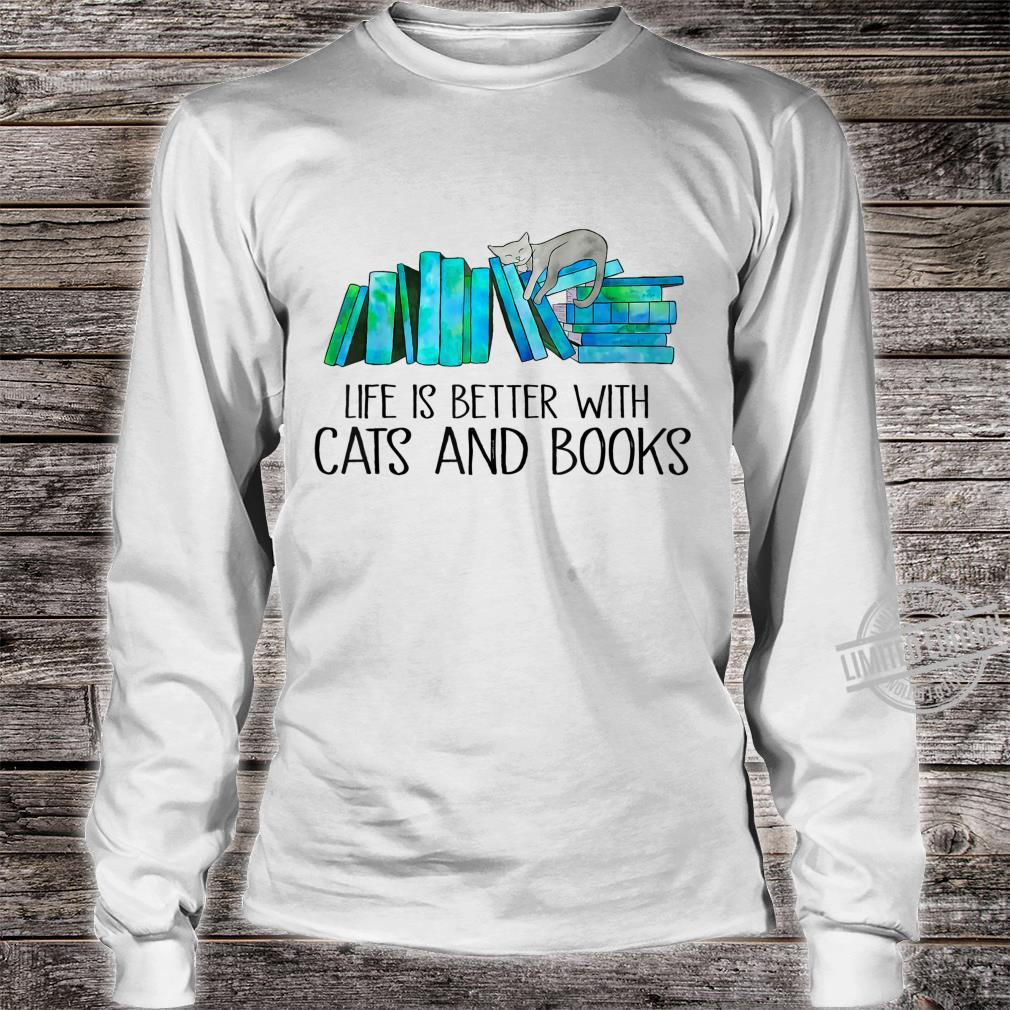 Life Is Better With Cats And Books Love Reading Book Shirt long sleeved