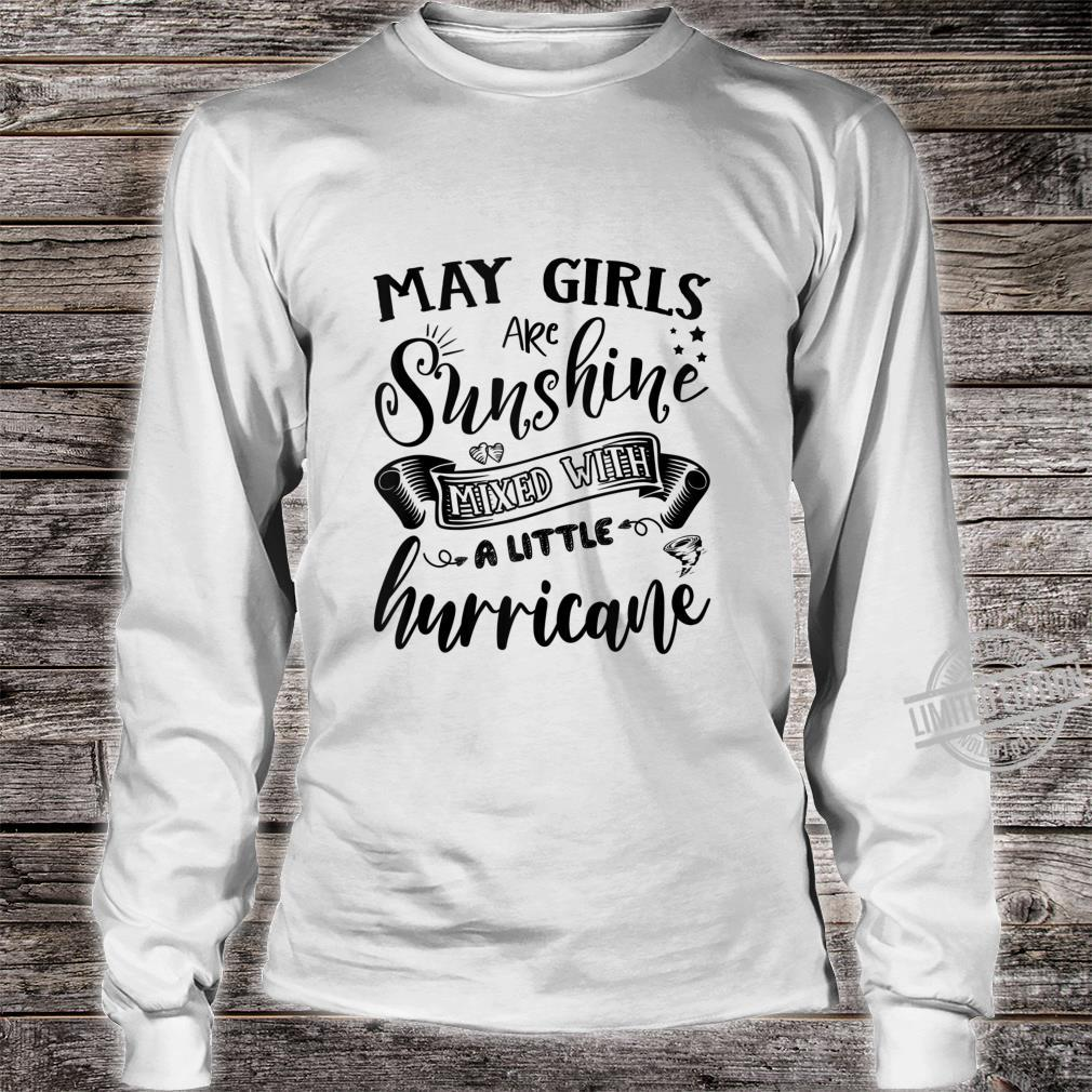 May Girls Are Sunshine Mixed Little Hurricanes Shirt long sleeved