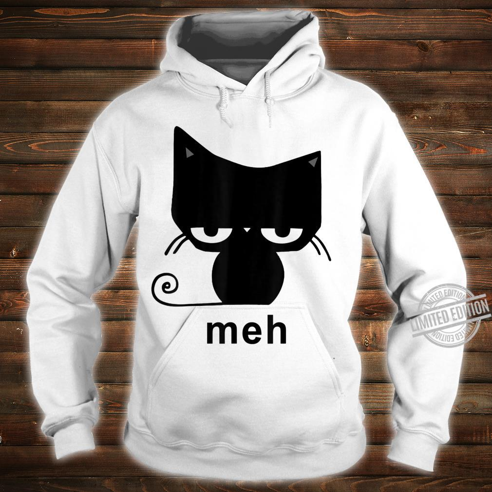 Meh Black Cat For Cats Shirt hoodie