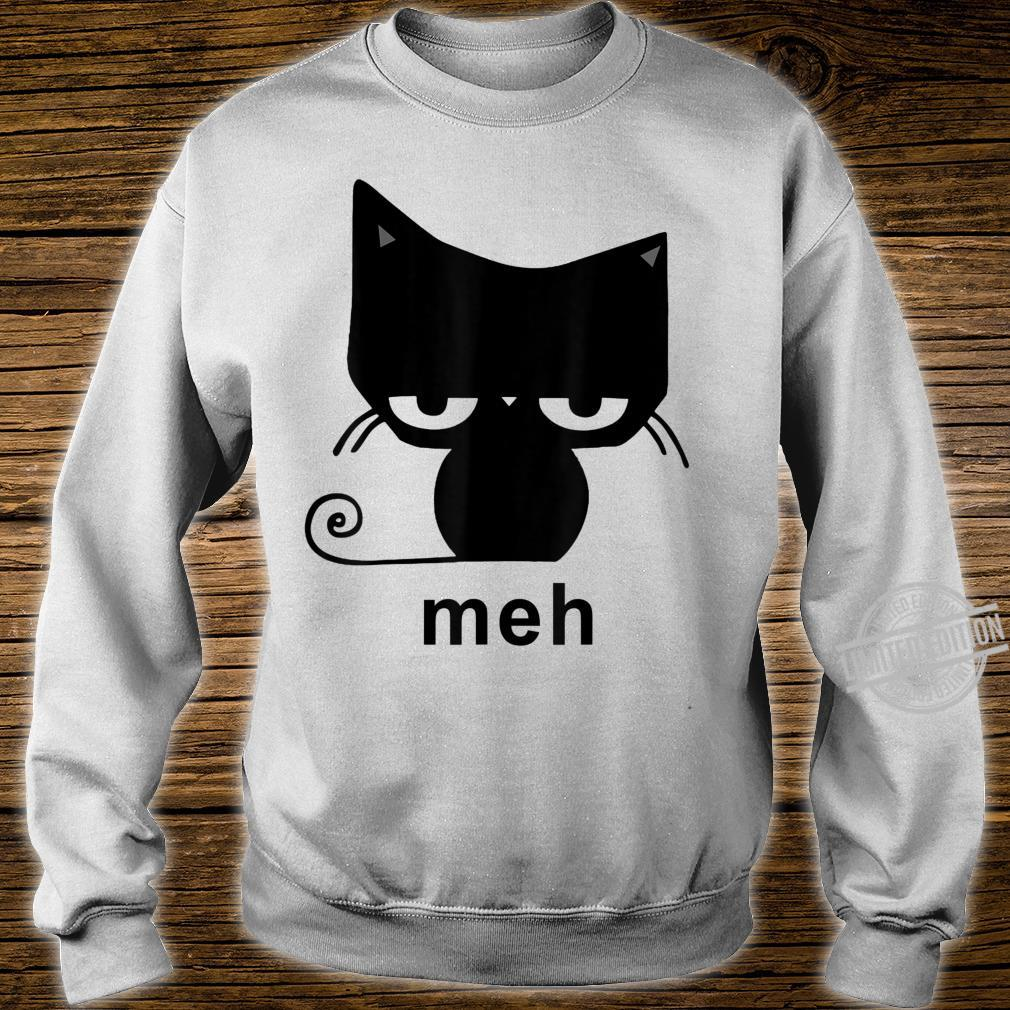 Meh Black Cat For Cats Shirt sweater